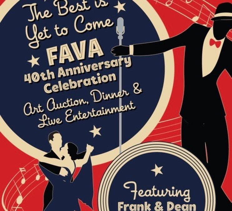 FAVA 40th Anniversary Celebration