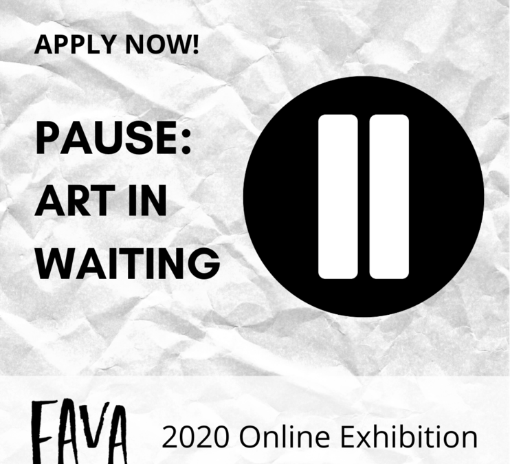 Open Call for Pause: Art in Waiting